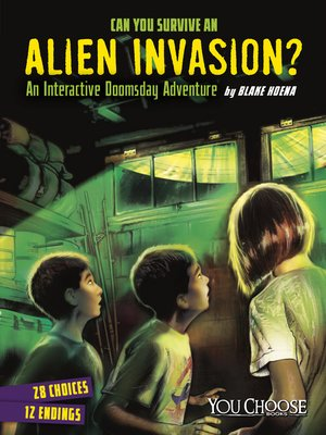 cover image of Can You Survive an Alien Invasion?
