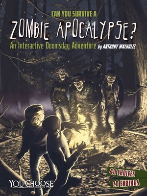 cover image of Can You Survive a Zombie Apocalypse?