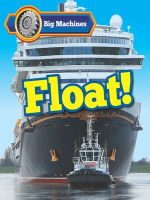 cover image of Big Machines Float!