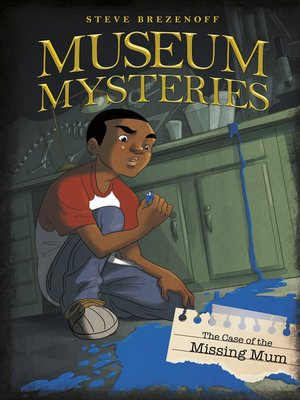 cover image of The Case of the Missing Mum