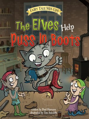cover image of The Elves Help Puss In Boots