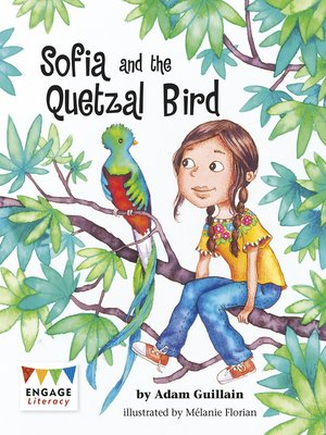 cover image of Sofia and the Quetzal Bird