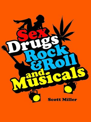 cover image of Sex, Drugs, Rock & Roll, and Musicals