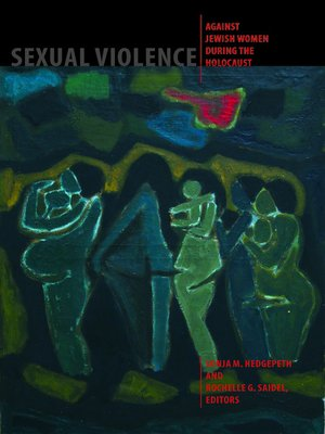 cover image of Sexual Violence Against Jewish Women During the Holocaust