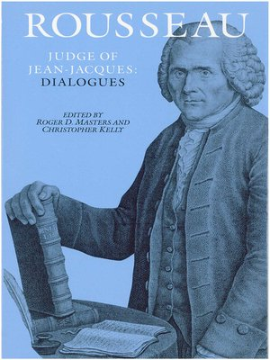 cover image of Rousseau, Judge of Jean-Jacques: Dialogues