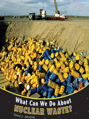 cover image of What Can We Do About Nuclear Waste?