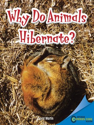 cover image of Why Do Animals Hibernate?