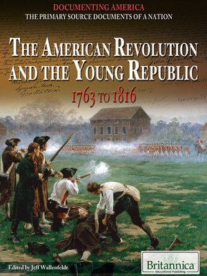 cover image of The American Revolution and the Young Republic