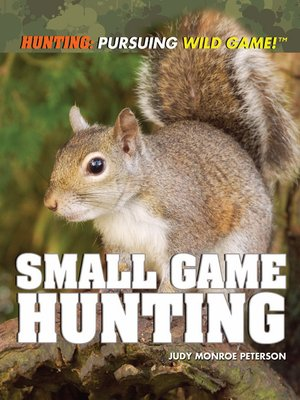 cover image of Small Game Hunting