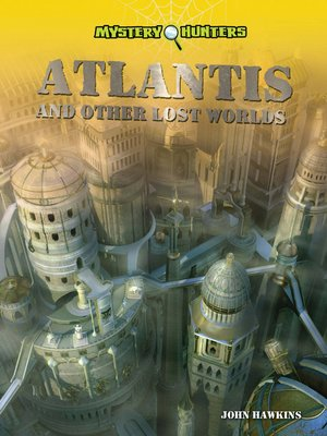cover image of Atlantis and Other Lost Worlds