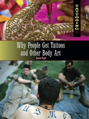 cover image of Why People Get Tattoos and Other Body Art