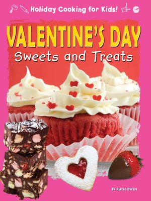cover image of Valentine's Day Sweets and Treats