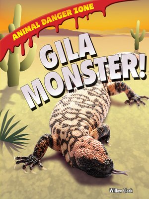 cover image of Gila Monster!