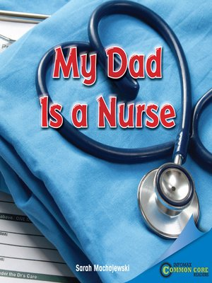 cover image of My Dad Is a Nurse