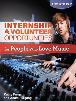cover image of Internship & Volunteer Opportunities for People Who Love Music