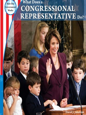 cover image of What Does a Congressional Representative Do?
