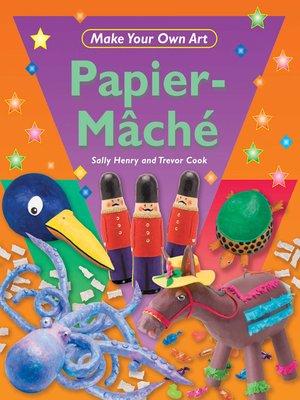 cover image of Papier-Mâché