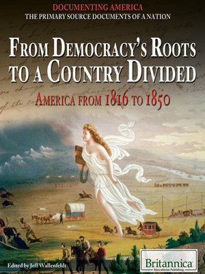 cover image of From Democracy's Roots to a Country Divided