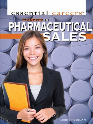 Careers In Pharmaceutical Sales By Jeri Freedman OverDrive