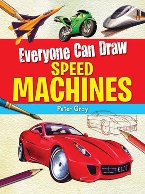 cover image of Everyone Can Draw Speed Machines
