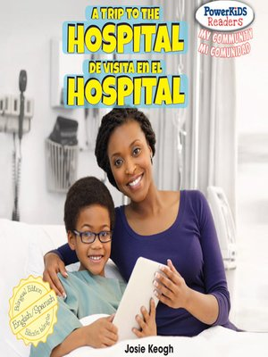 cover image of A Trip to the Hospital / De visita en el hospital