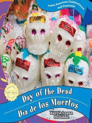 cover image of Day of the Dead / Día de los Muertos