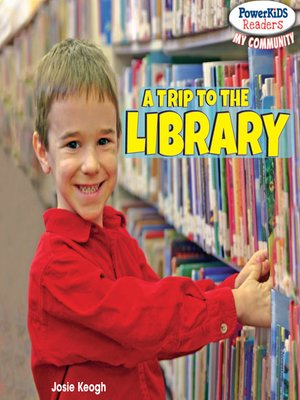 cover image of A Trip to the Library
