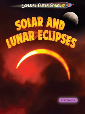 cover image of Solar and Lunar Eclipses