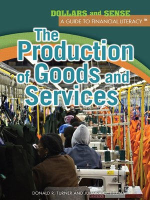 cover image of The Production of Goods and Services