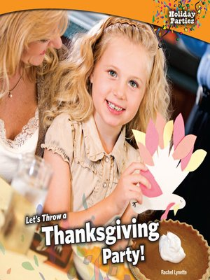 cover image of Let's Throw a Thanksgiving Party!