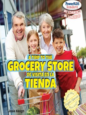 cover image of A Trip to the Grocery Store / De visita en la tienda