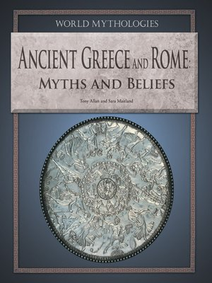 cover image of Ancient Greece and Rome Myths and Beliefs