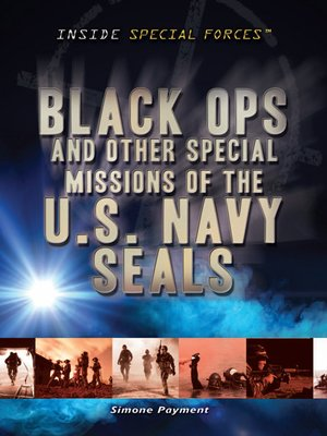 cover image of Black Ops and Other Special Missions of the U.S. Navy SEALS