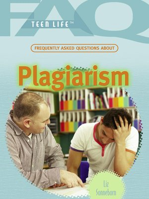 cover image of Frequently Asked Questions About Plagiarism