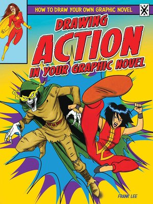 cover image of Drawing Action in Your Graphic Novel