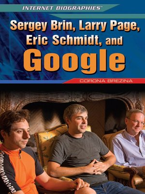 cover image of Sergey Brin, Larry Page, Eric Schmidt, and Google