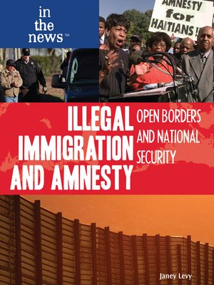 cover image of Illegal Immigration and Amnesty
