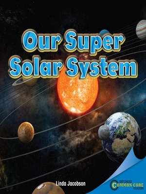 cover image of Our Super Solar System