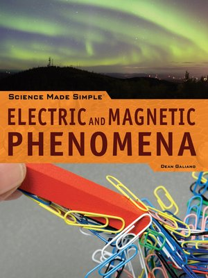 cover image of Electric and Magnetic Phenomena