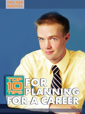 cover image of Top 10 Tips for Planning for a Career
