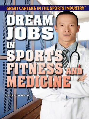 cover image of Dream Jobs in Sports Fitness and Medicine