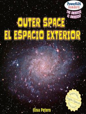 cover image of Outer Space / El espacio exterior