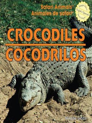 cover image of Crocodiles / Cocodrilos