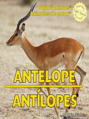 cover image of Antelope / Antílopes