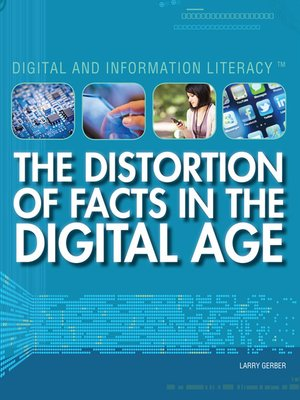 cover image of The Distortion of Facts in the Digital Age
