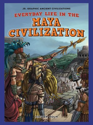 cover image of Everyday Life in the Maya Civilization