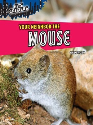 cover image of Your Neighbor the Mouse