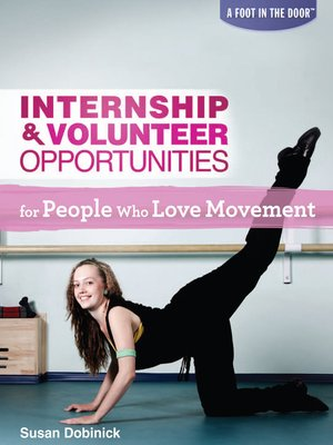 cover image of Internship & Volunteer Opportunities for People Who Love Movement
