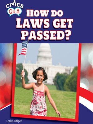 cover image of How Do Laws Get Passed?