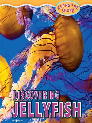 cover image of Discovering Jellyfish